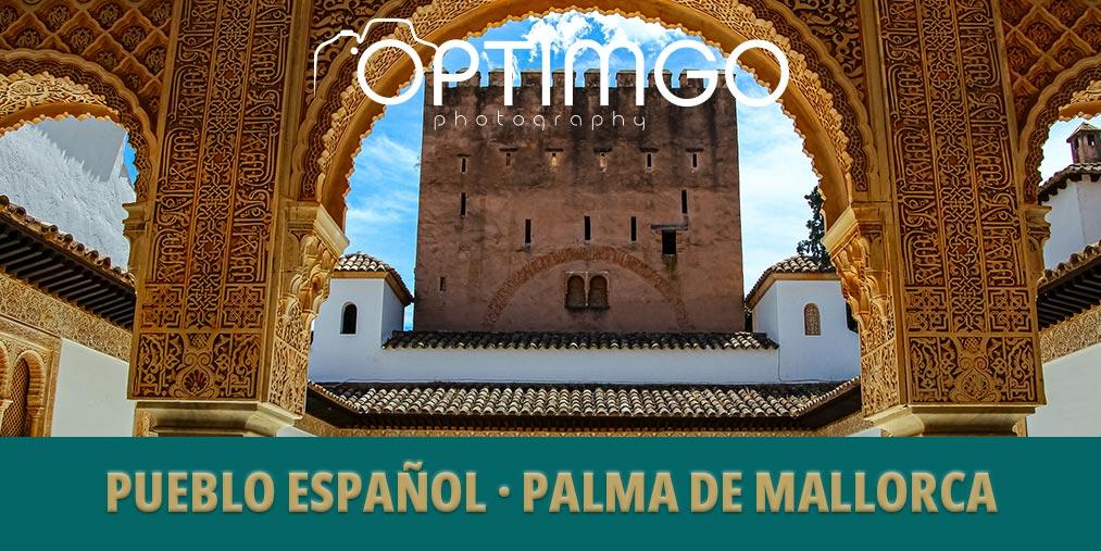 Pueblo Espanyol - Palma de Mallorca